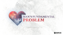 Man's Fundamental Problem