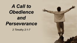 A Call to Obedience & Perseverance
