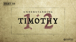Understanding 1 & 2 Timothy   Part 10: Different by Design